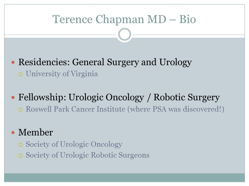Terence Chapman MD – Bio