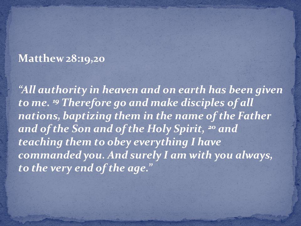 Matthew 28:19,20
