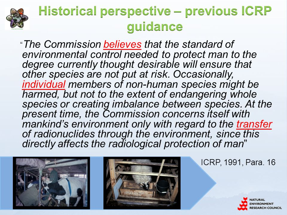 Historical perspective – previous ICRP guidance