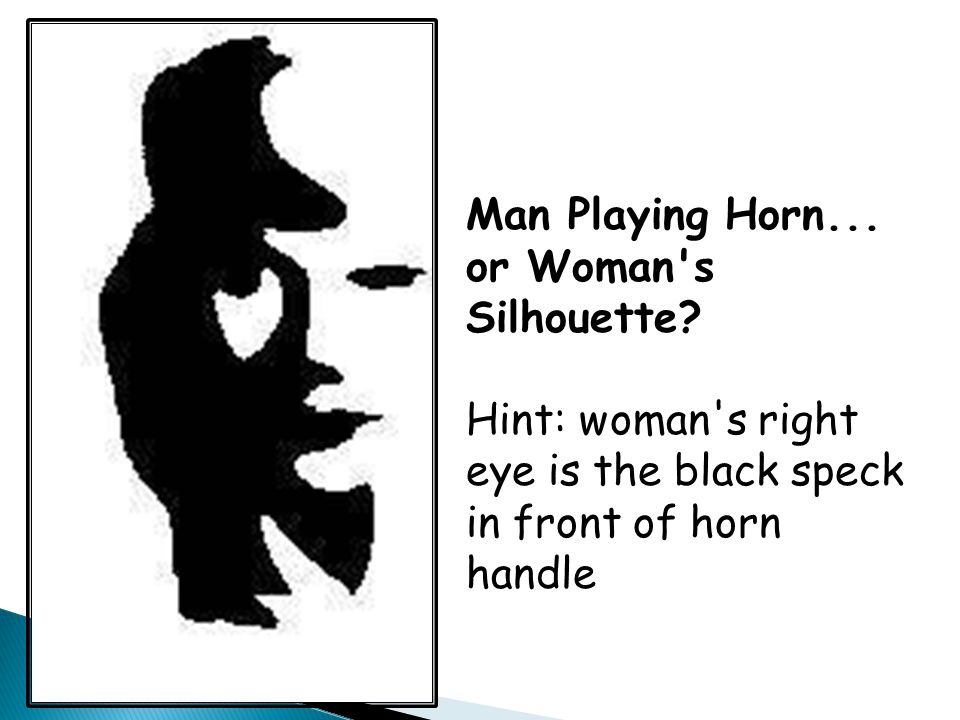 Man Playing Horn... or Woman s Silhouette