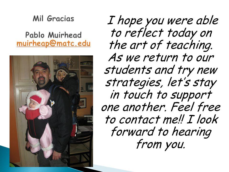 Mil Gracias Pablo Muirhead muirheap@matc.edu