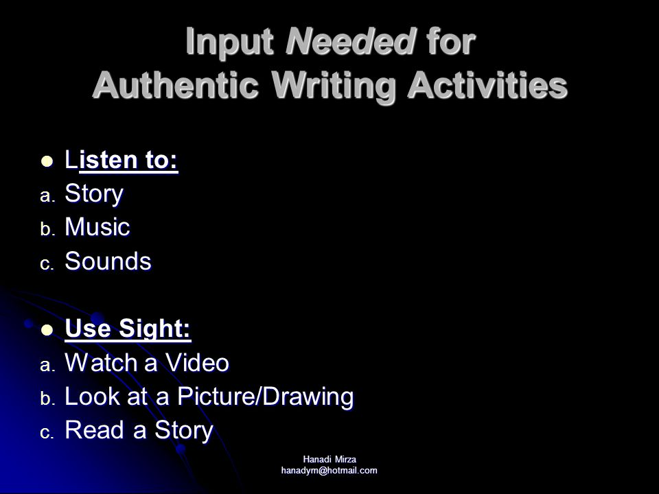 Input Needed for Authentic Writing Activities