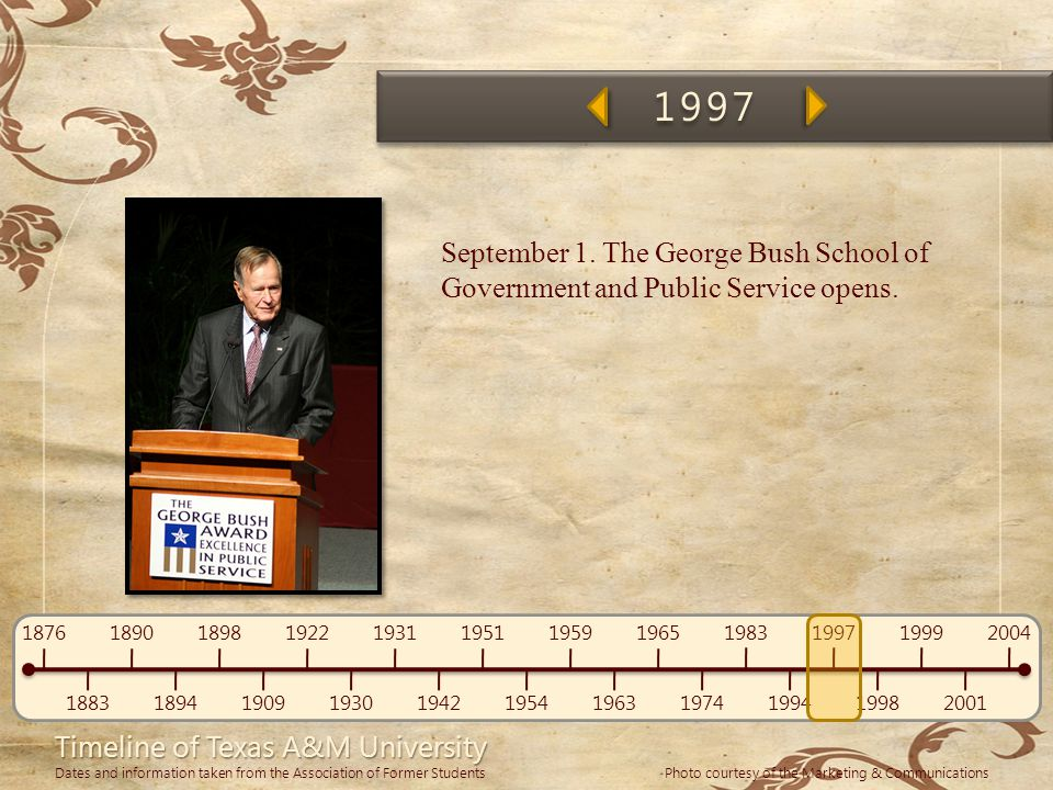 1997 September 1. The George Bush School of Government and Public Service opens.