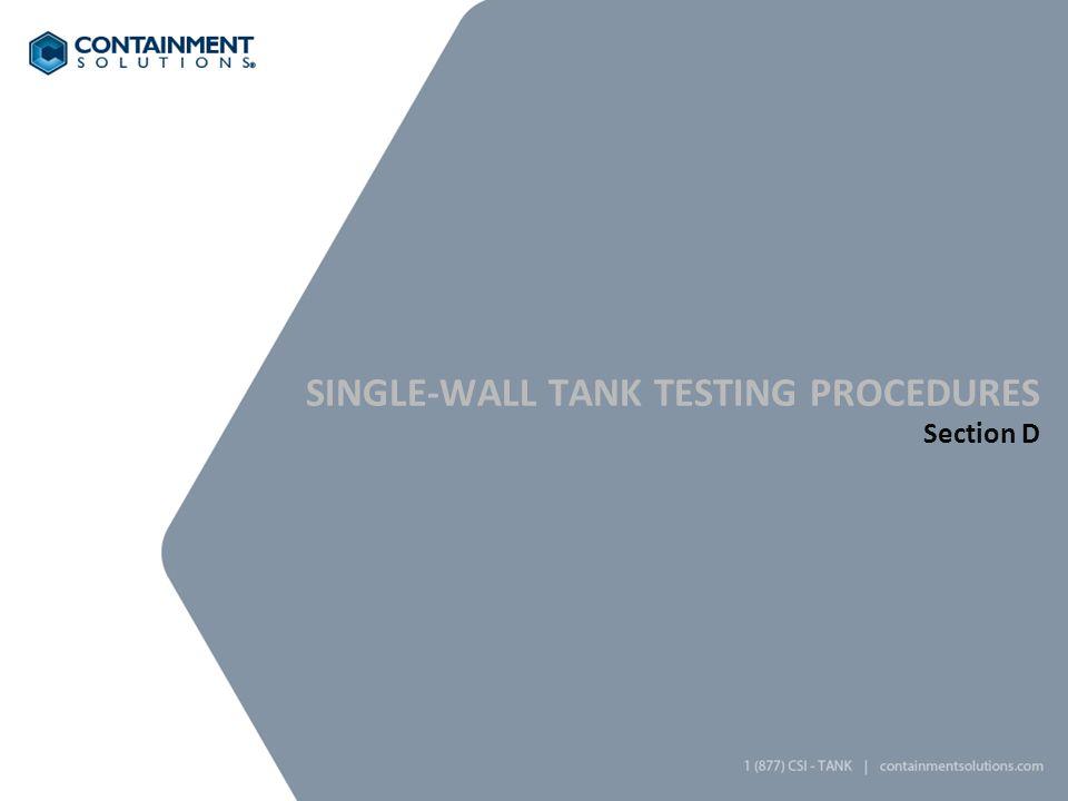 Single-wall tank testing Procedures