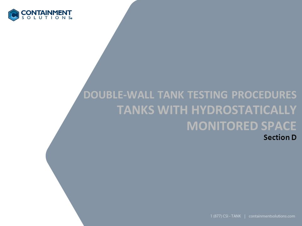 Double-Wall Tank Testing Procedures Tanks with Hydrostatically Monitored Space