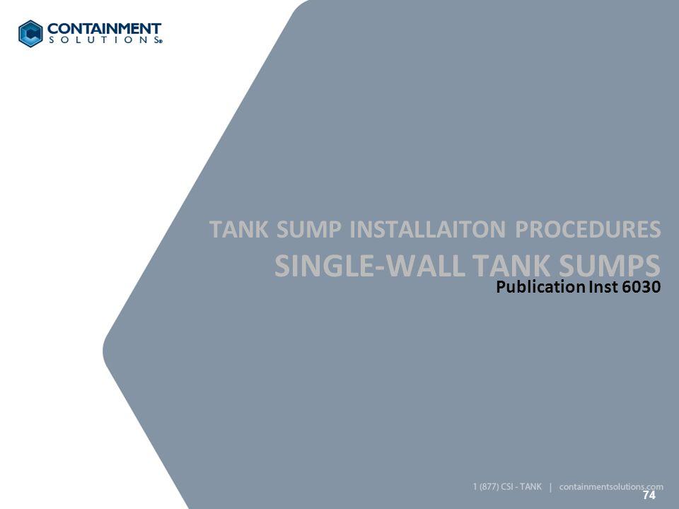 Single-Wall Tank Sumps