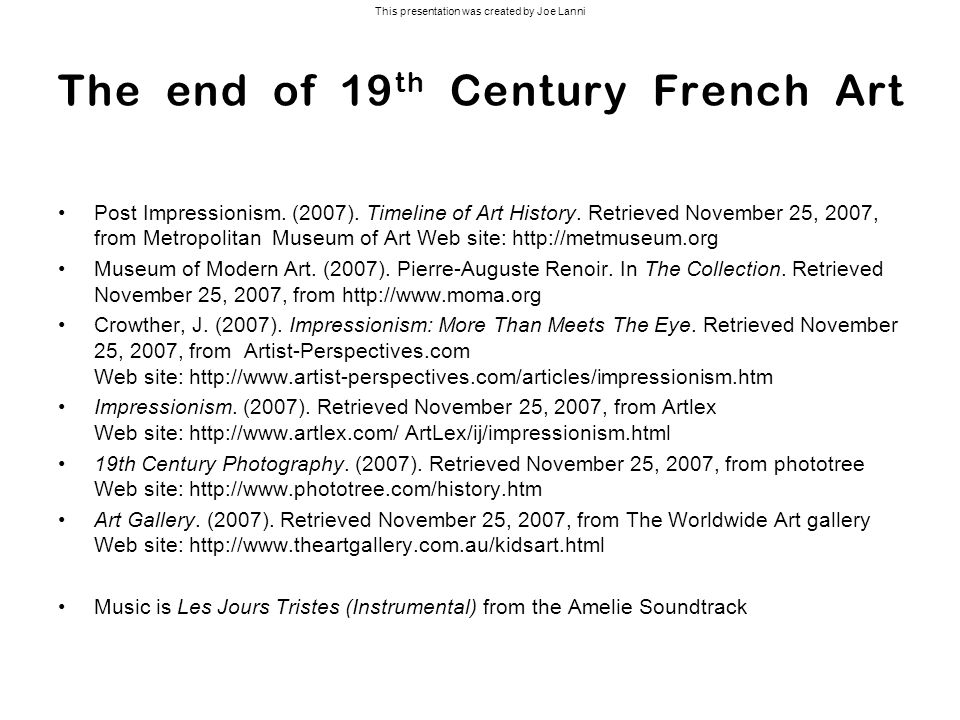 The end of 19th Century French Art
