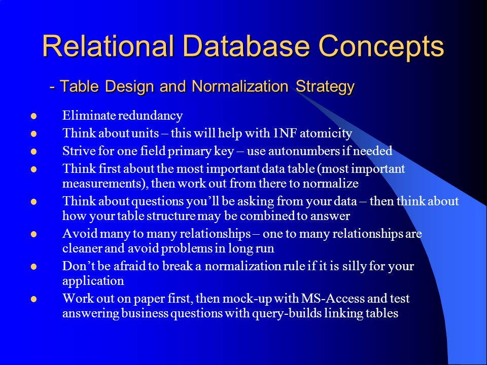 Relational Database Concepts - Table Design and Normalization Strategy