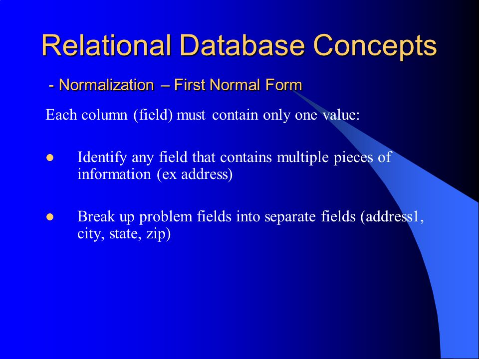 Relational Database Concepts - Normalization – First Normal Form