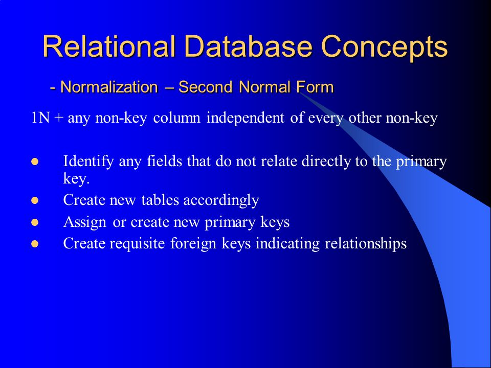 Relational Database Concepts - Normalization – Second Normal Form