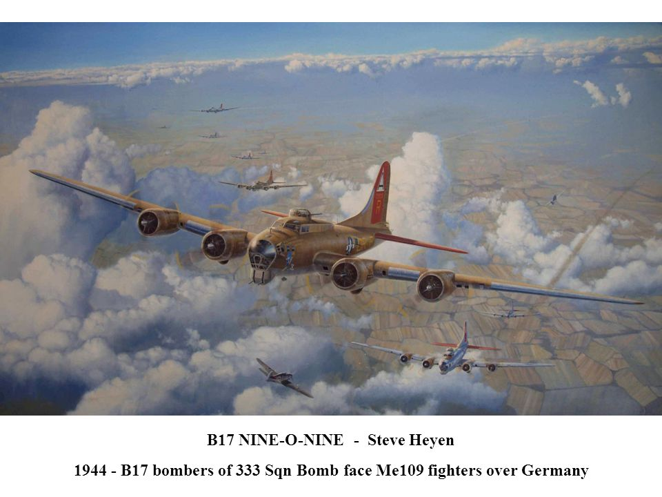 1944 - B17 bombers of 333 Sqn Bomb face Me109 fighters over Germany