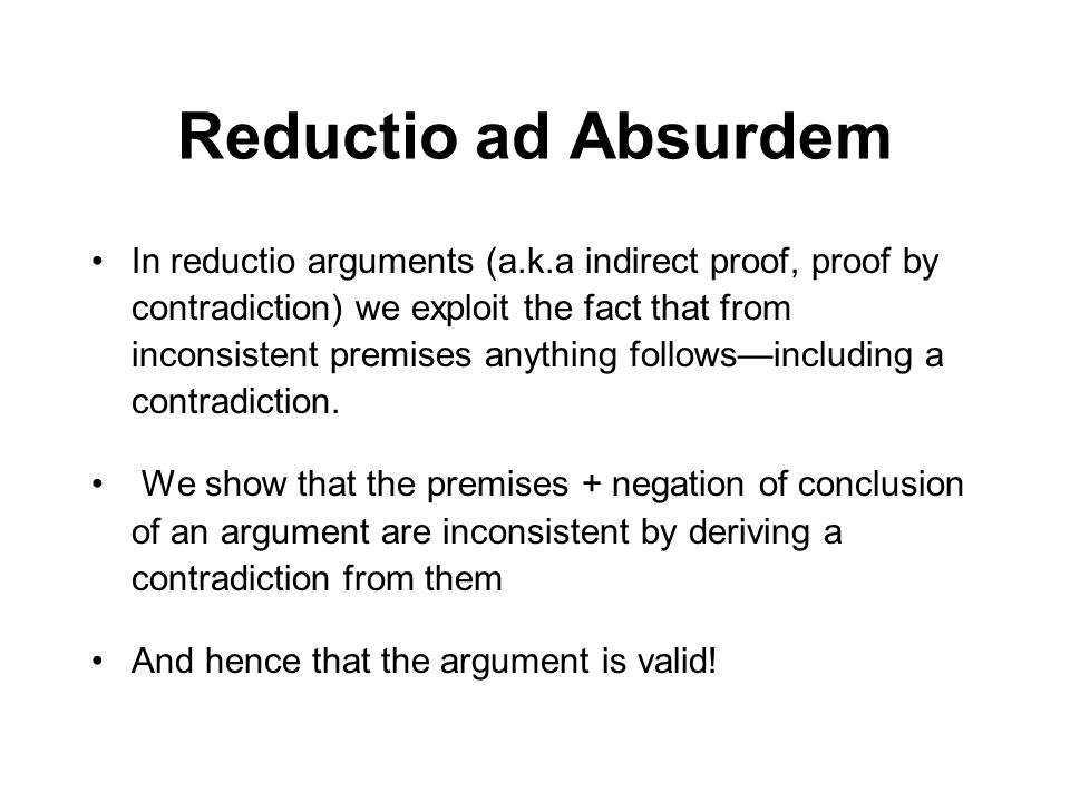 Reductio ad Absurdem
