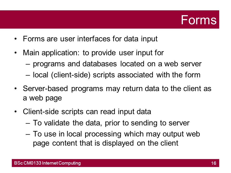 Forms Forms are user interfaces for data input