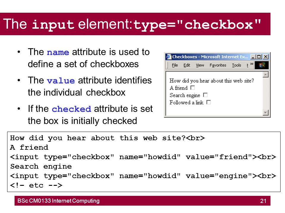 The input element:type= checkbox