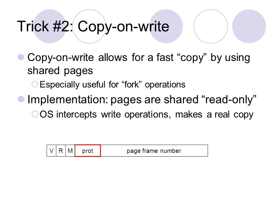 Trick #2: Copy-on-write