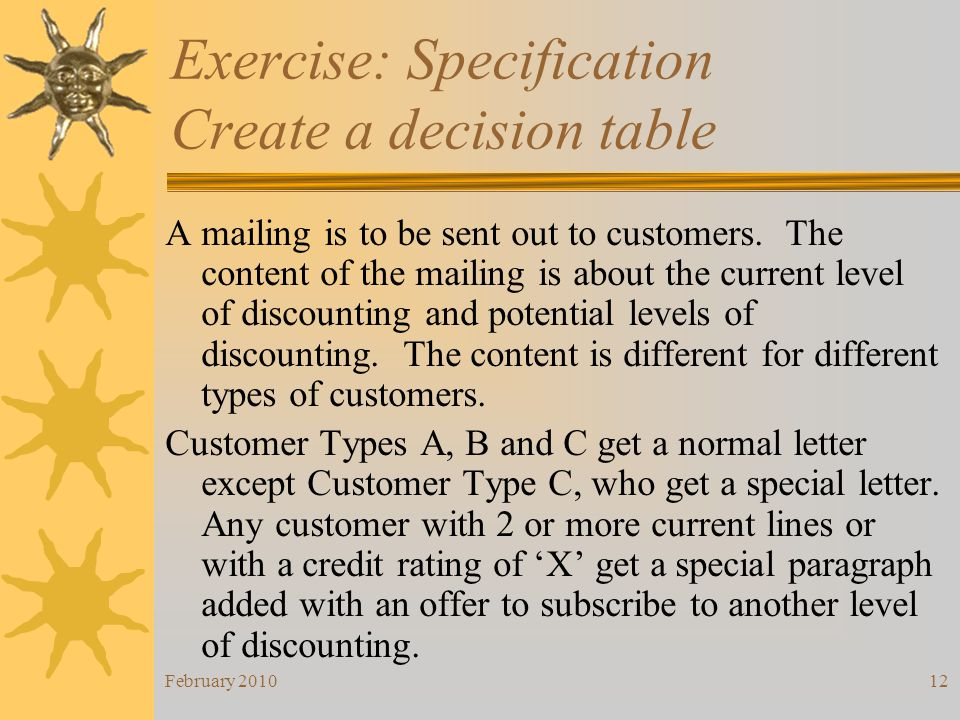 Exercise: Specification Create a decision table
