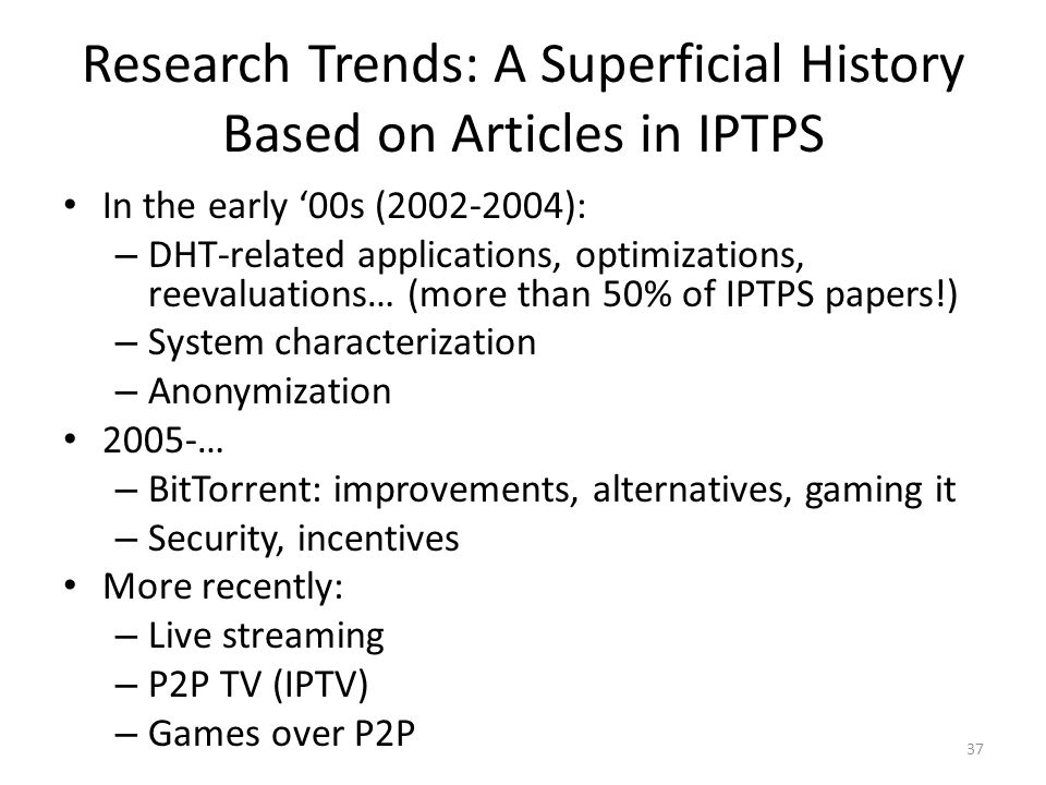 Research Trends: A Superficial History Based on Articles in IPTPS