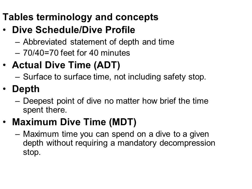 Tables terminology and concepts Dive Schedule/Dive Profile