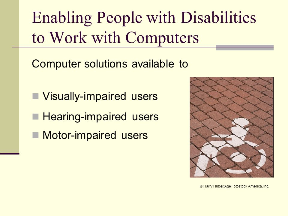 Enabling People with Disabilities to Work with Computers