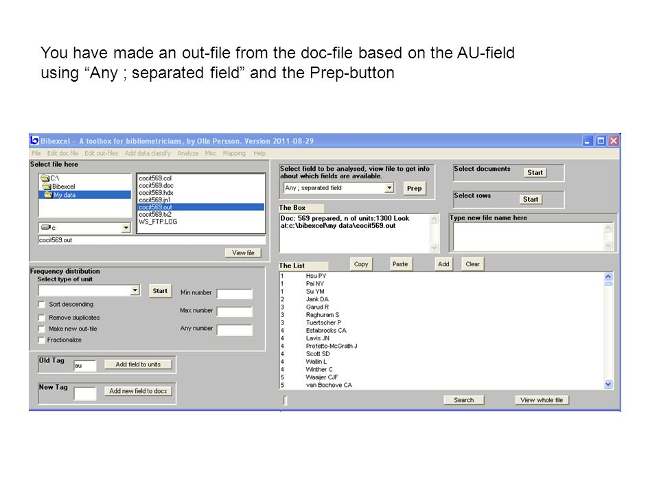 You have made an out-file from the doc-file based on the AU-field using Any ; separated field and the Prep-button