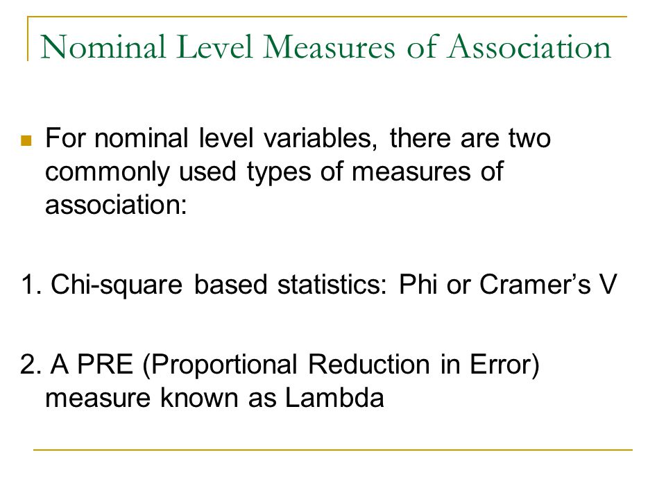 Nominal Level Measures of Association