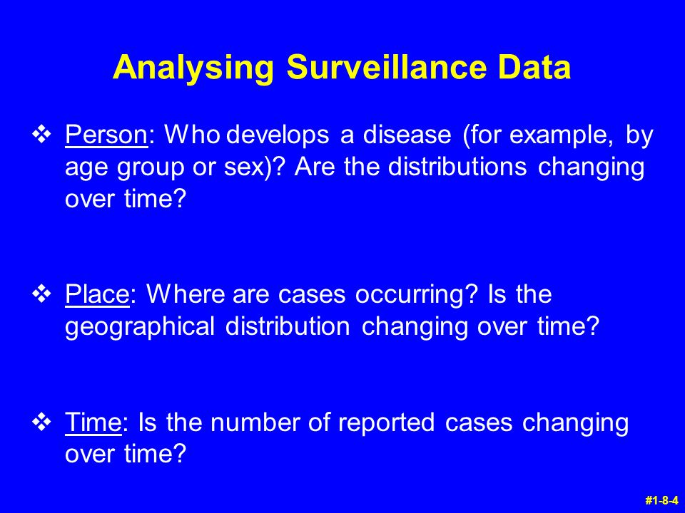Analysing Surveillance Data