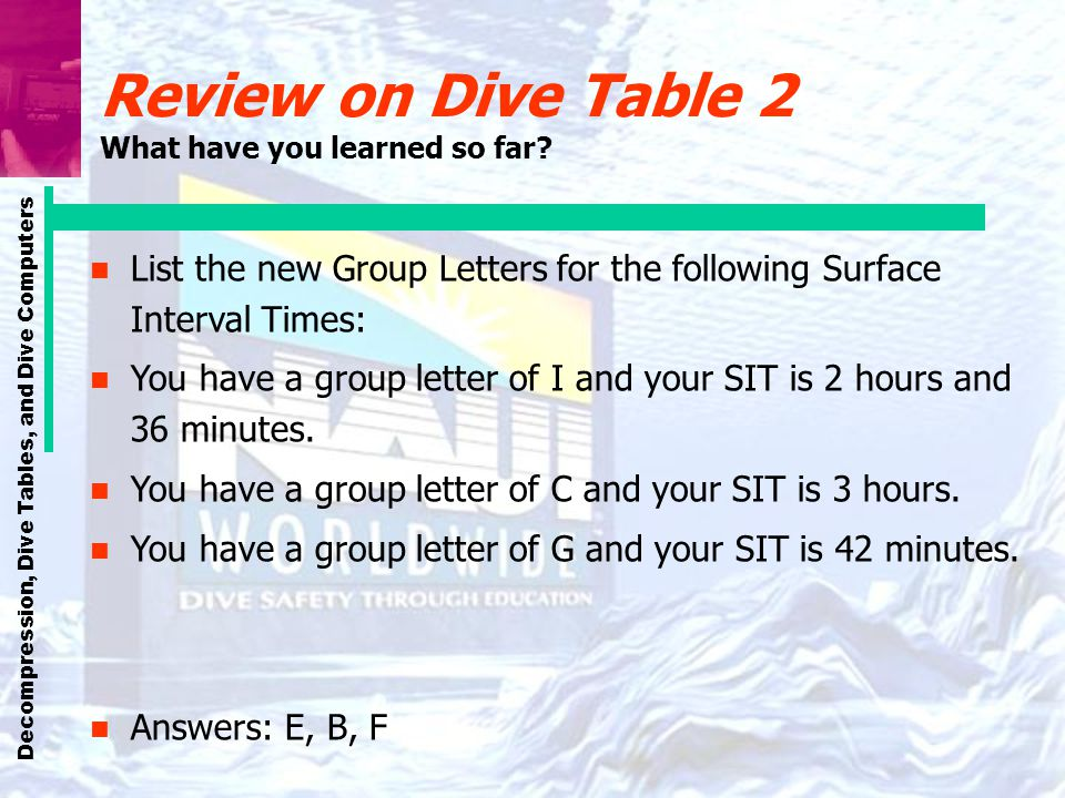Review on Dive Table 2 What have you learned so far