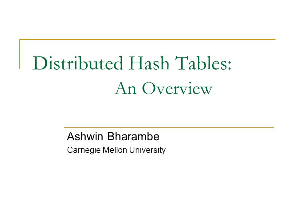 Distributed Hash Tables: An Overview