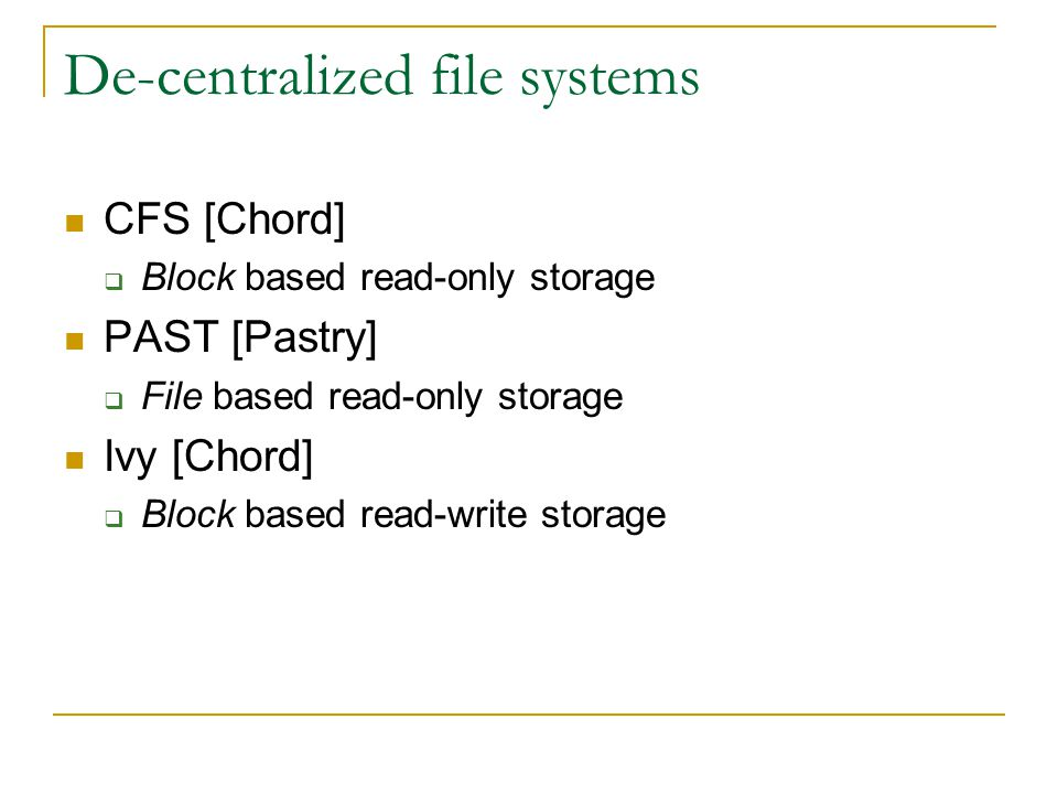 De-centralized file systems