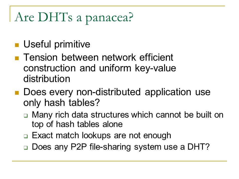 Are DHTs a panacea Useful primitive