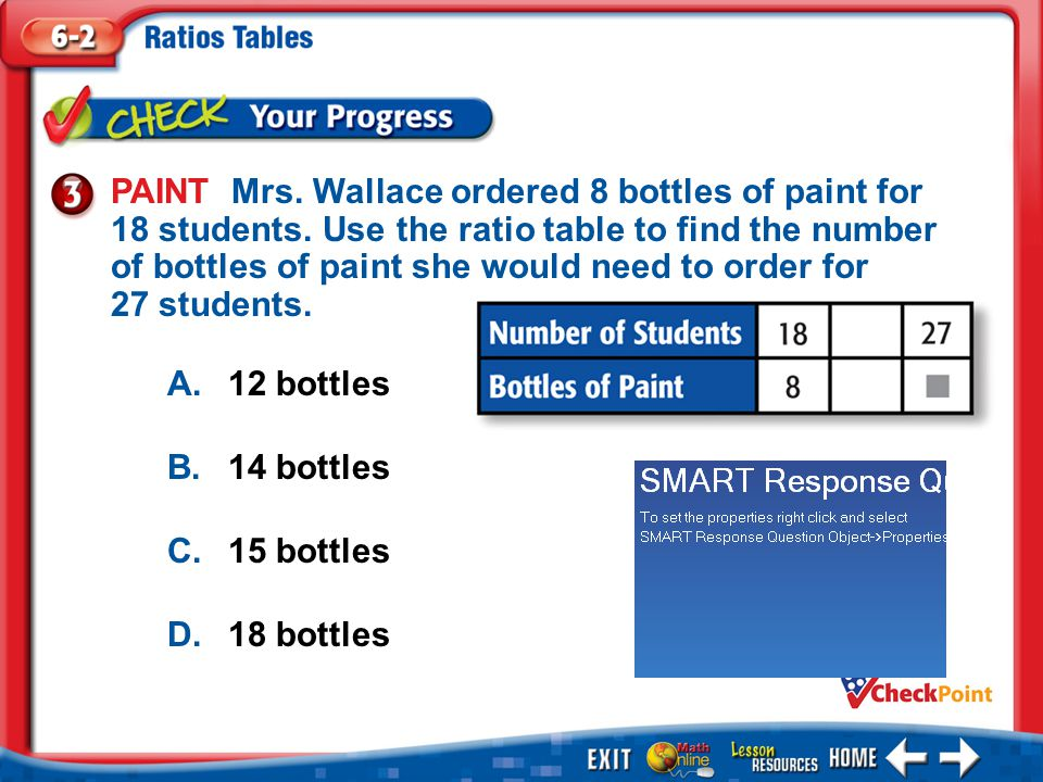 PAINT Mrs. Wallace ordered 8 bottles of paint for 18 students