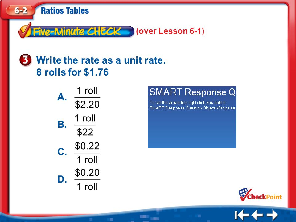 Write the rate as a unit rate. 8 rolls for $1.76