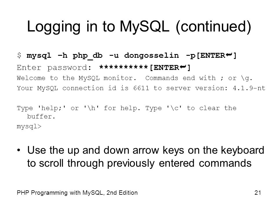Logging in to MySQL (continued)