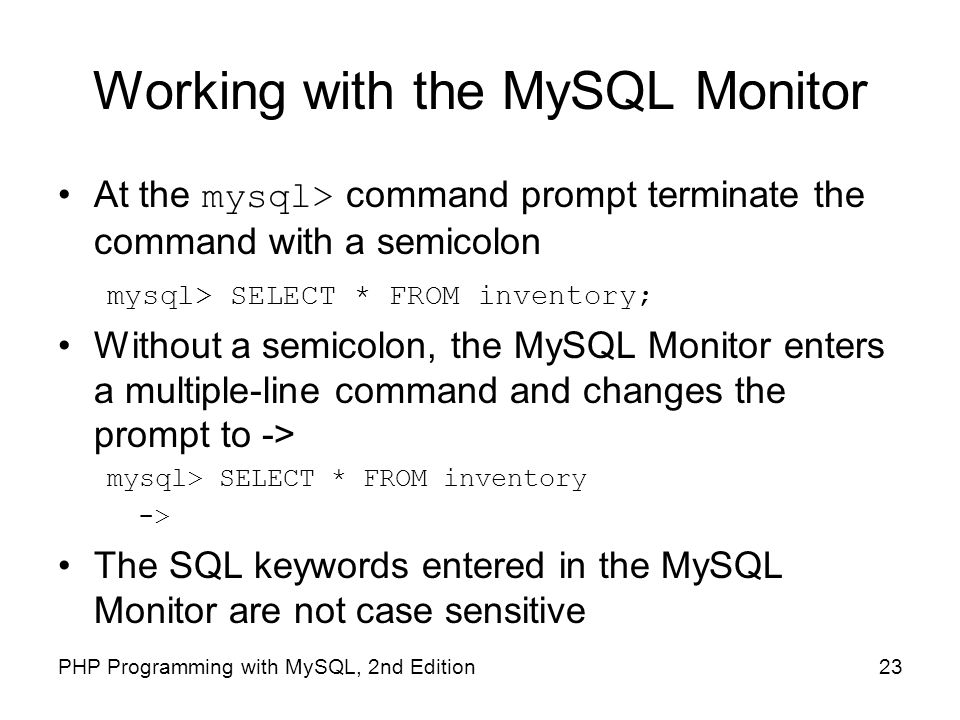 Working with the MySQL Monitor