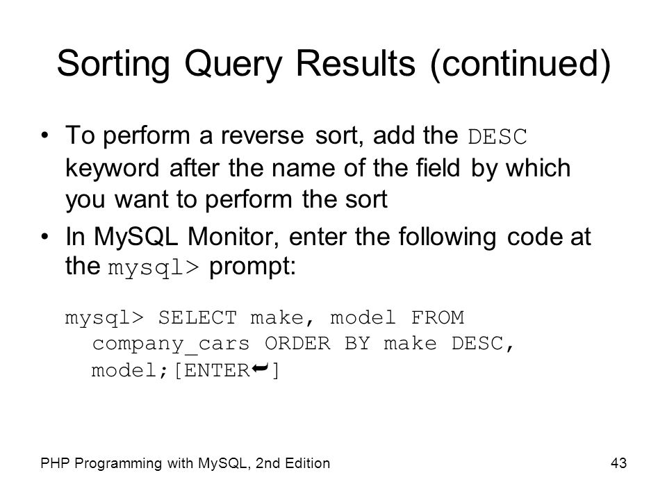Sorting Query Results (continued)