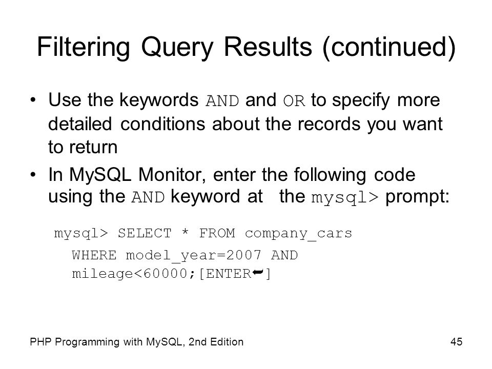 Filtering Query Results (continued)