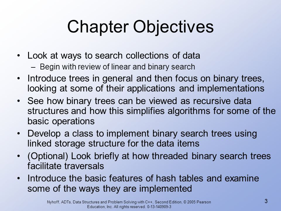 Chapter Objectives Look at ways to search collections of data
