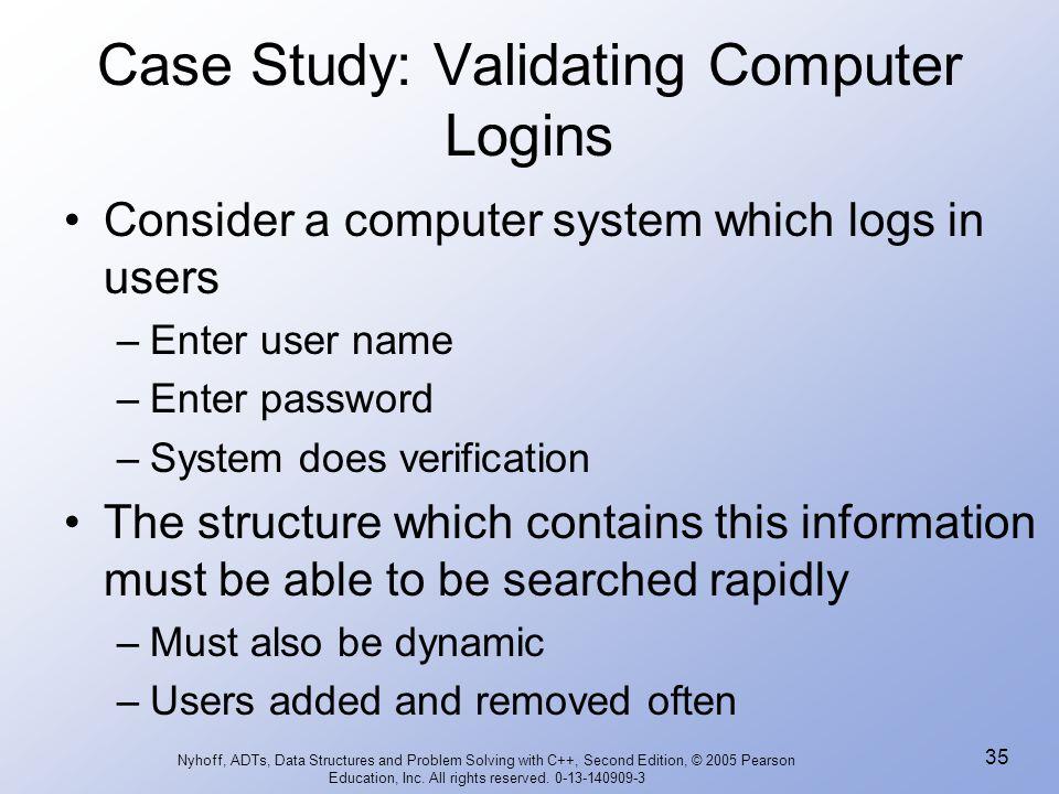 Case Study: Validating Computer Logins