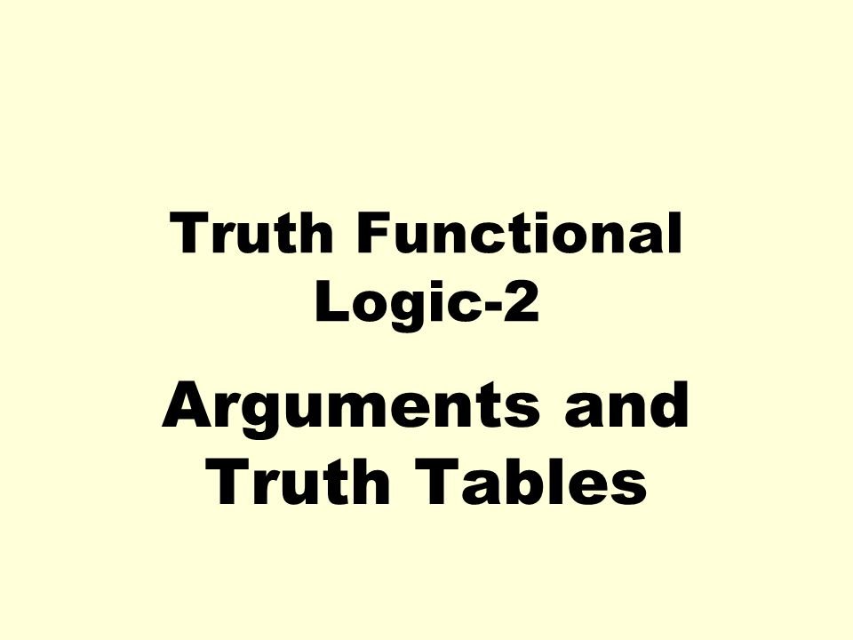 Truth Functional Logic-2