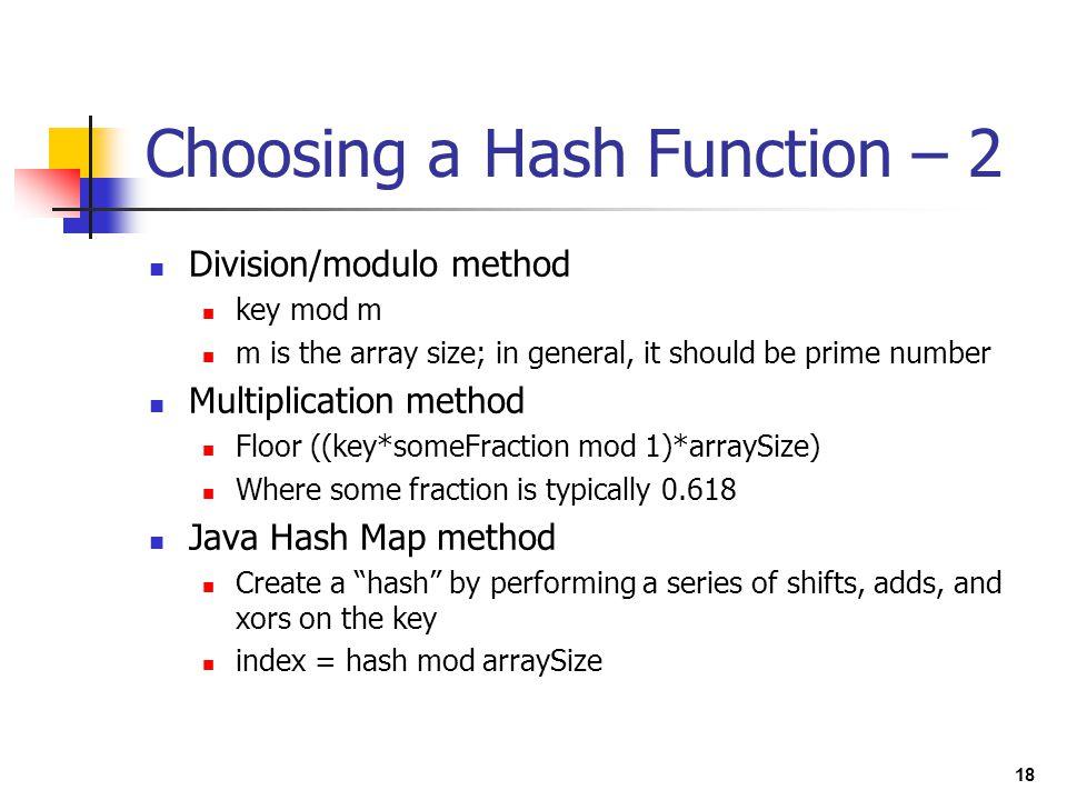 Choosing a Hash Function – 2