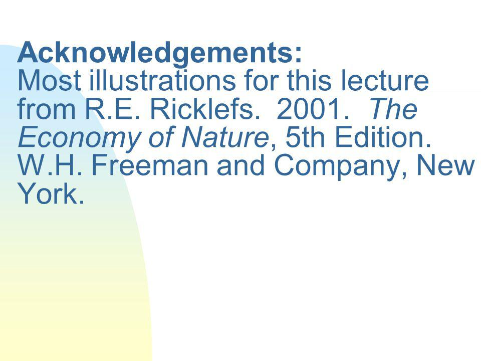 Acknowledgements: Most illustrations for this lecture from R. E