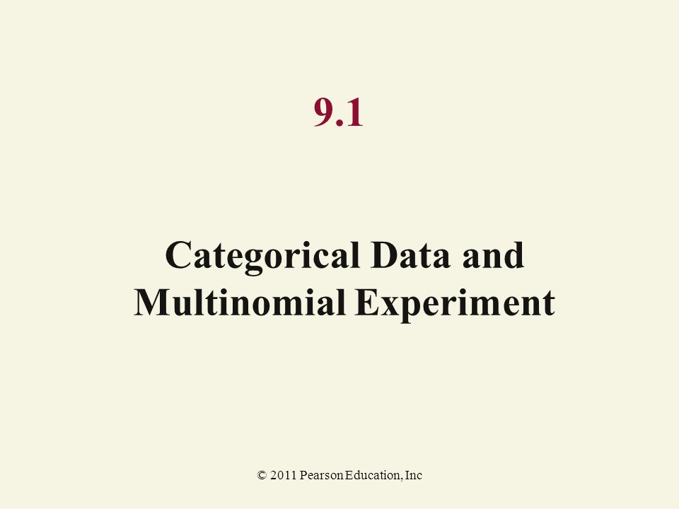Categorical Data and Multinomial Experiment
