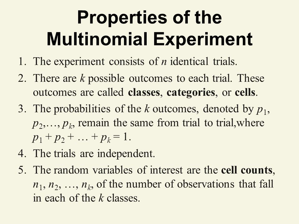 Properties of the Multinomial Experiment