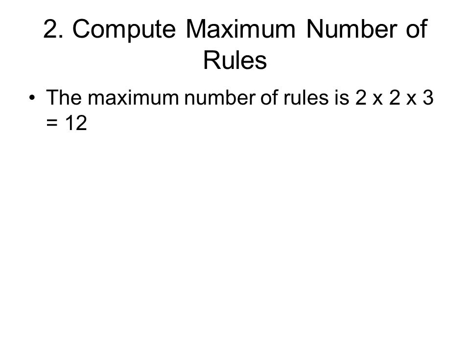 2. Compute Maximum Number of Rules