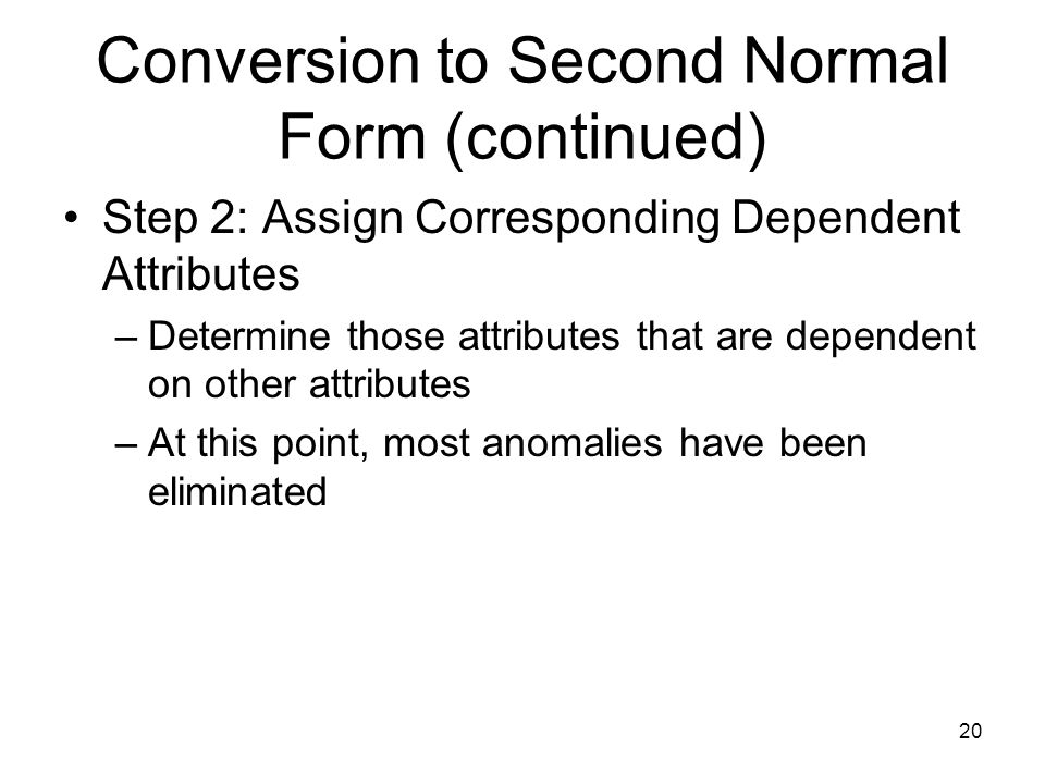 Conversion to Second Normal Form (continued)