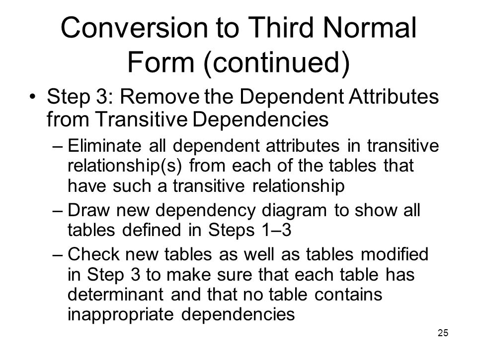 Conversion to Third Normal Form (continued)