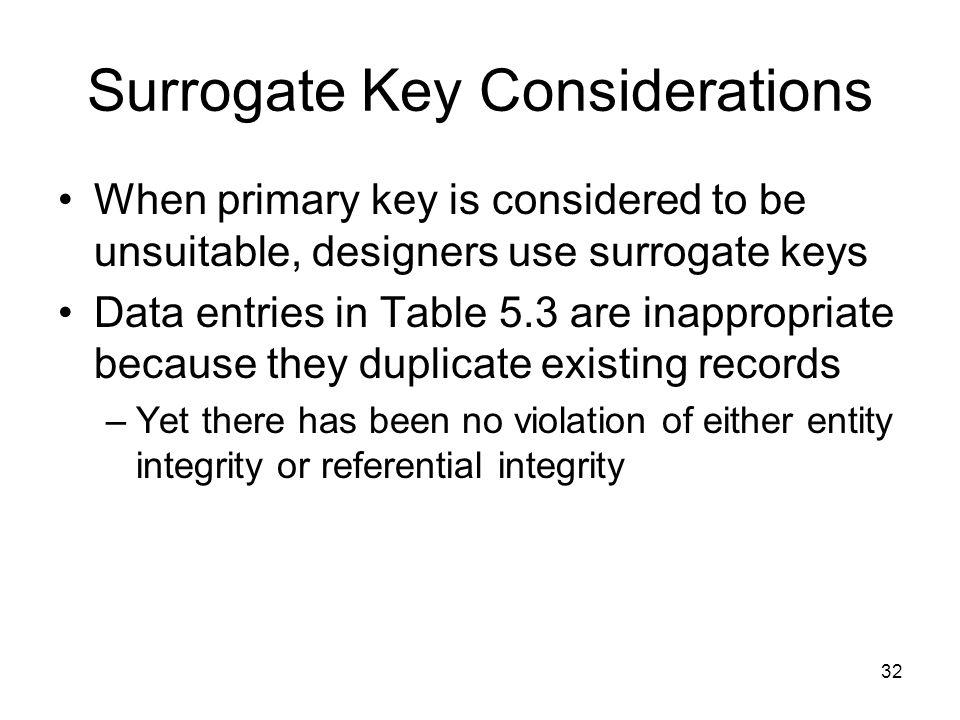 Surrogate Key Considerations