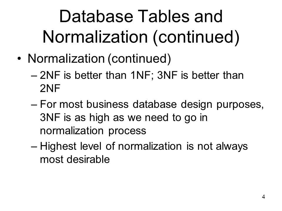 Database Tables and Normalization (continued)