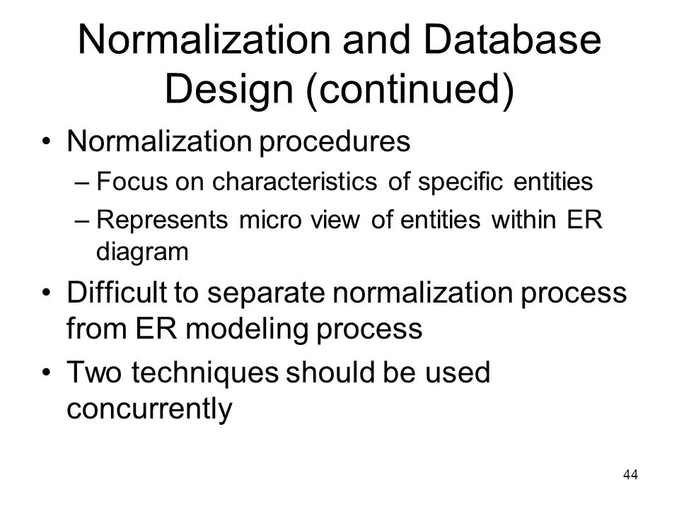 Normalization and Database Design (continued)