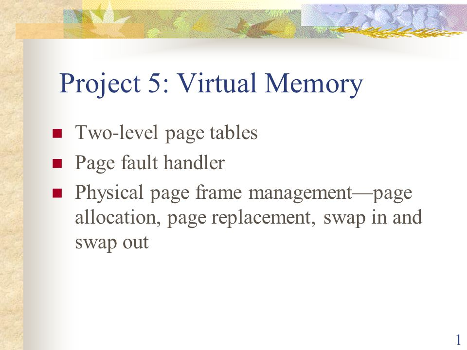Project 5: Virtual Memory